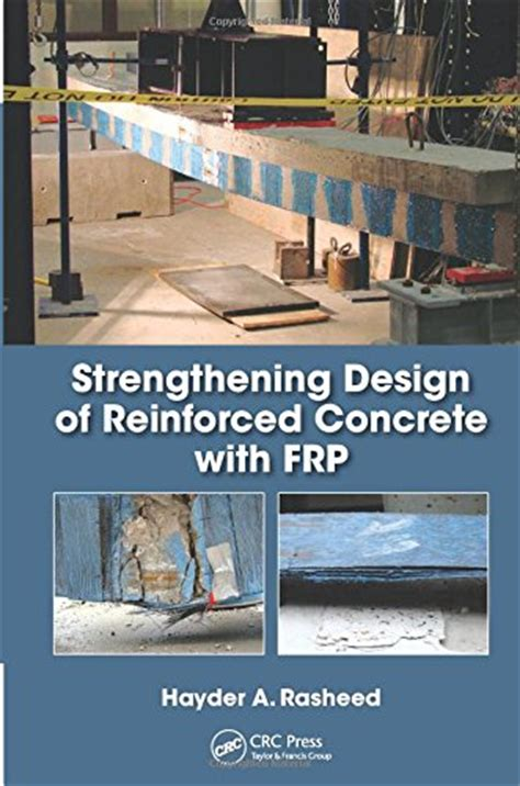 Strengthening Design Of Reinforced Concrete With Frp