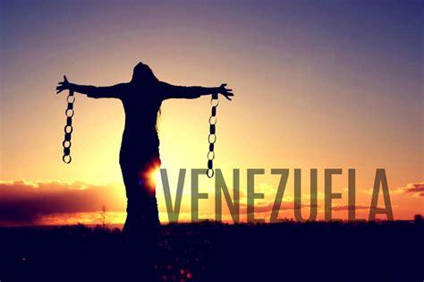 imagenes de venezuela libre mi pa 237 s ve una luz al final del tunel taringa