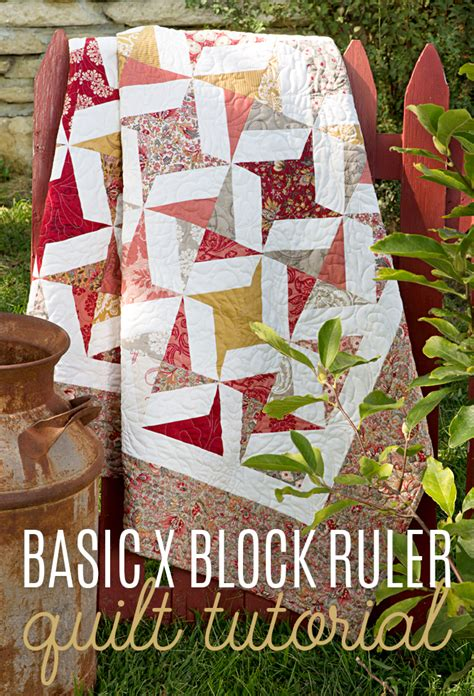 new friday tutorial the basic x block ruler quilt the