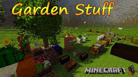 Garden Stuff Garden Stuff Mod For Minecraft 1 7 10 Minecraft Mods