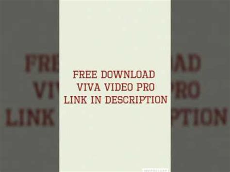 full version viva video full download how to download viva video pro app full