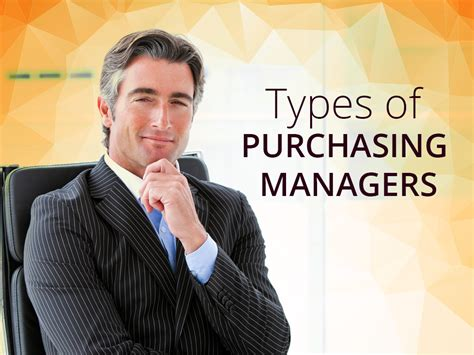 Purchasing Executive by Types Of Purchasing Managers