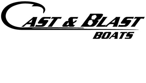 cast and blast boats cast and blast boats