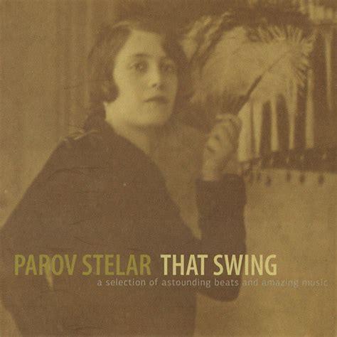 parov stelar chambermaid swing album parov stelar that swing 2009 187 lossless music download