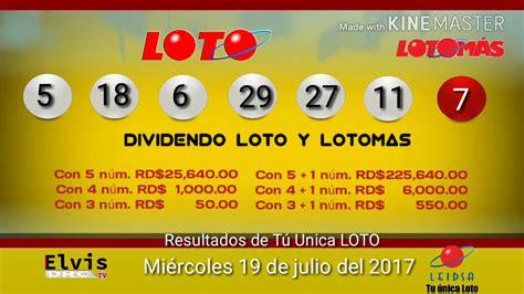 resultados loto real nmeros ganadores de la loto real resultado loto y loto mas del miercoles 19 de julio del
