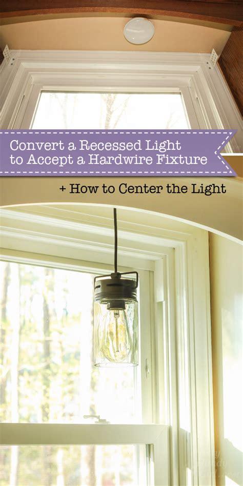 How To Hardwire A Light Fixture Convert A Recessed Light To Accept A Hardwire Fixture Pretty Handy