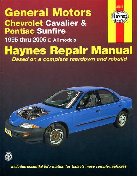 car repair manuals online free 1995 pontiac grand prix navigation system chevrolet cavalier and pontiac sunfire 1995 thru 2005 haynes repair manual haynes manuals