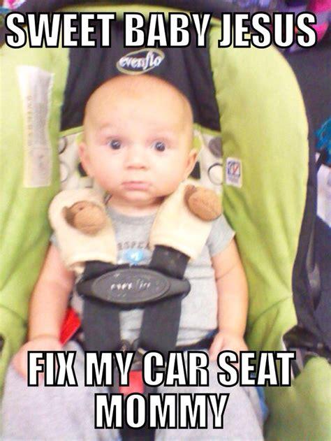 Car Seat Meme - car seat meme kiddos pinterest car seats car seat