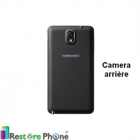 reset samsung note 3 neo reparation appareil photo arriere galaxy note 3 neo