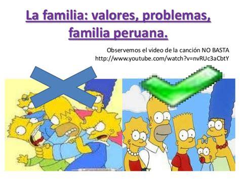 imagenes de la familia en los valores la familia valores problemas y la familia peruana