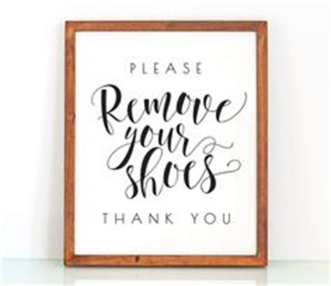 remove shoes sign for house 1000 ideas about shoes off sign on pinterest no shoes sign no shoes and remove