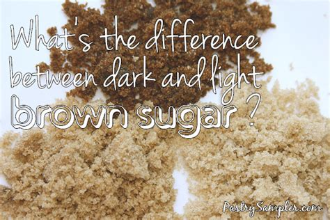 Difference Between Light Brown And Brown Sugar by Pastry Sler Baking Cake Decorating Pastry