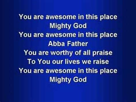 A Place To Live Lyrics Awesome In This Place Worship W Lyrics Doovi