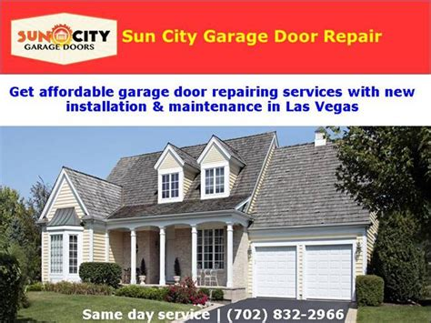 Sun City Garage Doors by Garage Door Repair Company Authorstream