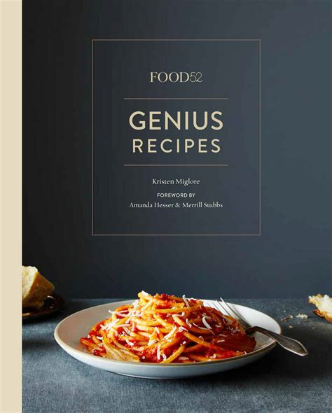 recipe cookbooks food52 genius recipes 100 recipes that will change the