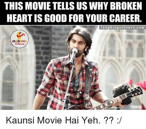 film layar lebar broken heart 25 best memes about indianpeoplefacebook