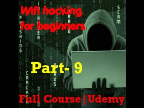 wireshark tutorial for beginners youtube wifi hacking for beginners udemy part 9 how to use