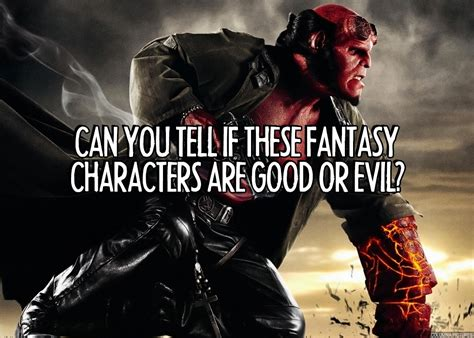 fantasy film quiz can you tell if these fantasy characters are good or evil