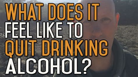 What Does Detox Feel Like For An Alcoholic by What Does It Feel Like To Quit
