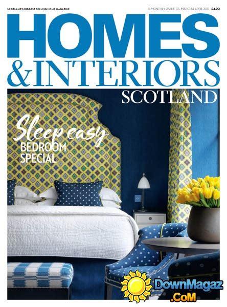 homes and interiors scotland homes interiors scotland 03 04 2017 187 download pdf