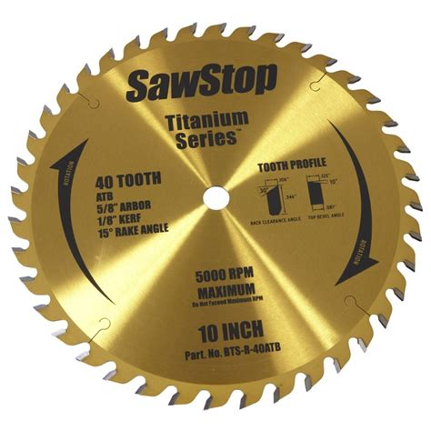 best table saw blade sawstop titanium series 10 inch saw blade sawstop saw blades