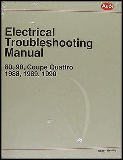 1990 audi v8 electrical troubleshooting manual 1988 1990 audi 80 and 90 electrical troubleshooting manual
