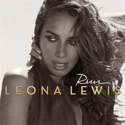 better in time leona lewis lyrics leona lewis run lyrics genius lyrics