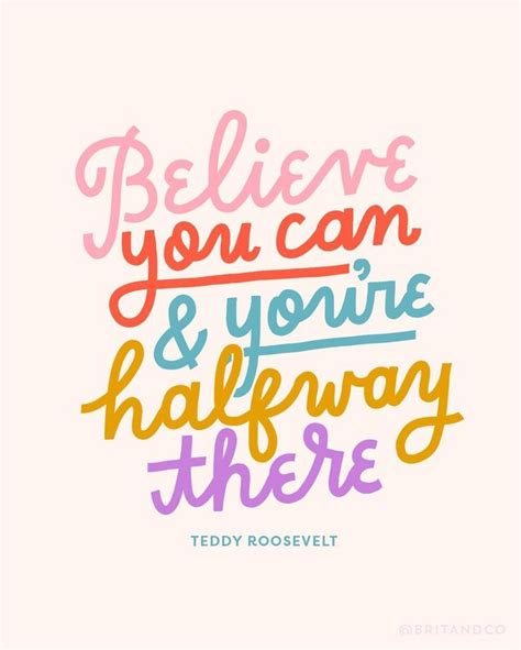 Believe You Can quot believe you can and you re halfway there quot teddy