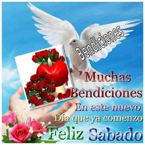 imagenes feliz sabado bendiciones feliz s 225 bado bendiciones tnrelaciones