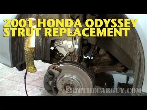 front strut replacement  honda odyssey ericthecarguy