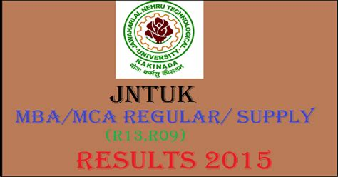 Mba Jntuh Results 2015 3rd Sem by Jntuk Mba Mca 4th Sem R13 R09 Regular Supply Results