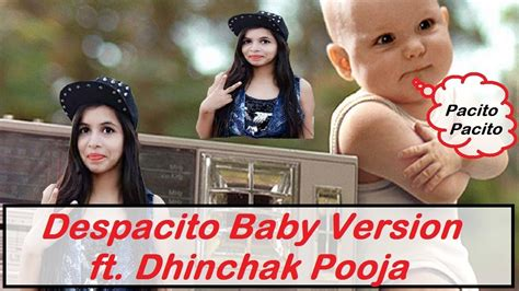 despacito baby despacito funny baby version ft dhinchak pooja latest