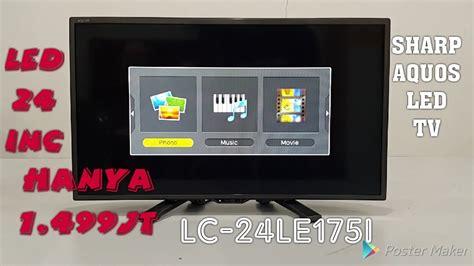 Led Tv Sharp Lc 24le175i sharp aquos led tv lc 24le175i ledtv 24 quot bagus dan murah