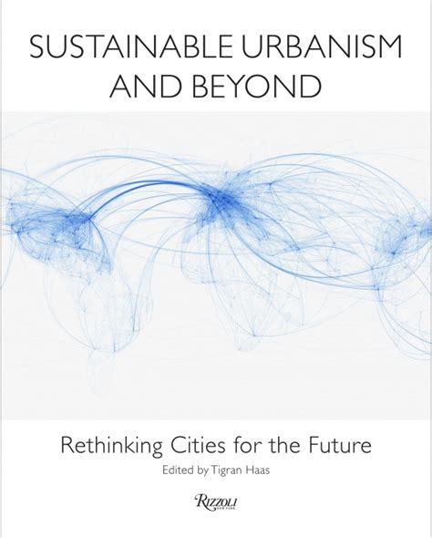 beyond mobility planning cities for and places books sustainable urbanism and beyond rethinking cities for the