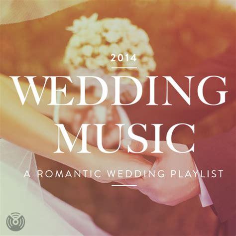 Wedding Playlist by Wedding A Wedding Playlist Spotify Playlist
