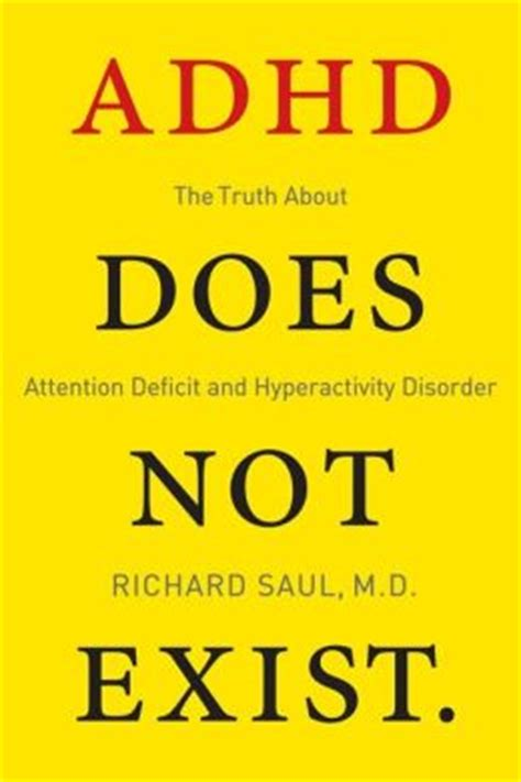 Does Barnes And Noble Buy Books Adhd Does Not Exist By Richard Saul 9780062266736