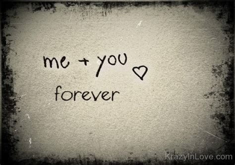 you and me always me and you forever