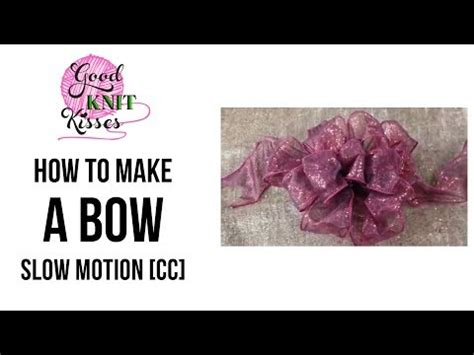 how to make a bow step by step 1 video slow with cc