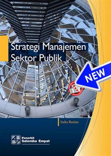 Salemba Empat Pemasaran Untuk Pemimpin Sektor Publik bukukita strategi manajemen sektor publik
