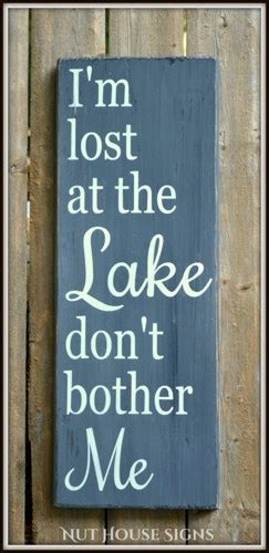 1000 lake quotes on pinterest lake signs lake rules cabin quotes sayings for signs quotesgram