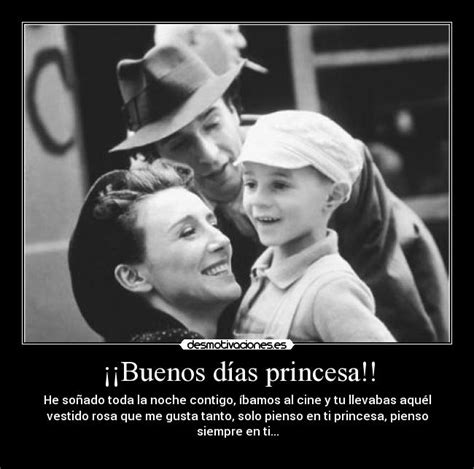 buenos d as princesa la vida es bella youtube buenos d 237 as princesa desmotivaciones