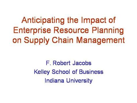 Indiana Kelley Mba Cost by Erp Impact On The Supply Chain Authorstream