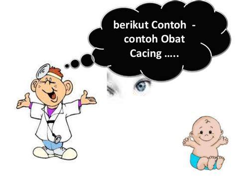 Obat Cacing Gelang cacingan dan obat cacing farmokologi by pangestu chaesar