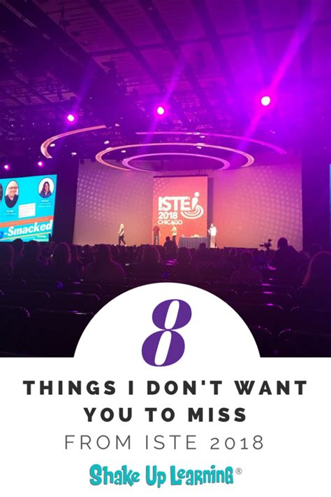 Things I Don T Want To 8 things i don t want you to miss from iste shake up