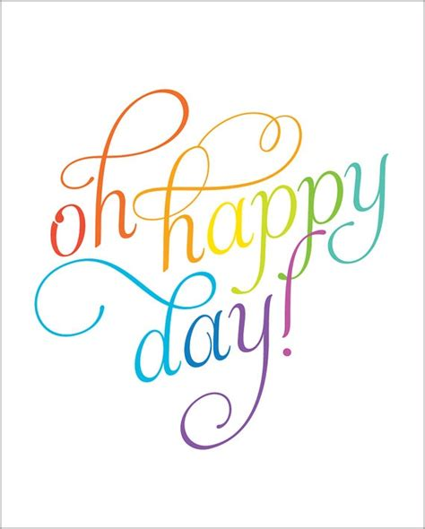 Happy Day oh happy day quotes quotesgram