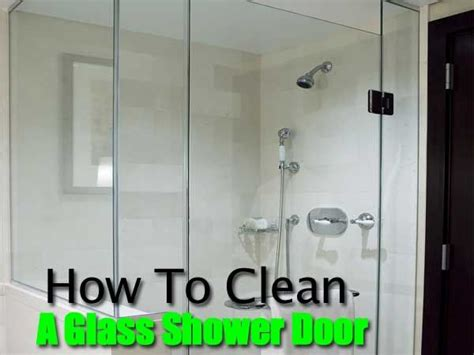 Best Way To Clean Bathroom Glass Shower Doors How To Clean Glass Shower Doors How To Clean Glass Shower Doors The Easy Way Diy Craft