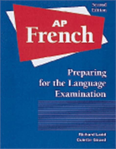 advanced french vocabulary second 0748757805 pearsonschool com advanced placement french preparing for the language examination 2nd edition