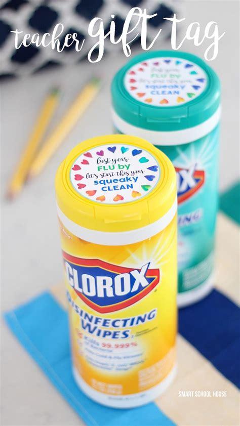 clorox wipes teacher gift tag teacher gift tags  teacher gifts teacher luncheon ideas