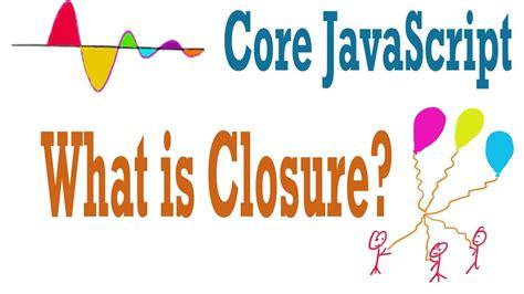 Javascript Tutorial Closure | javascript tutorial what is closure youtube