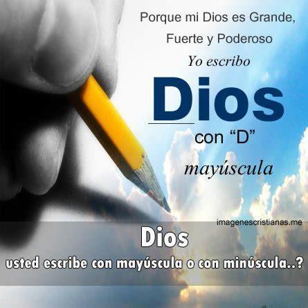imagenes de dios se escribe con mayuscula dios se escribe con d mayuscula im 193 genes cristianas